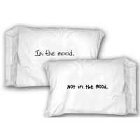 Are You In The Mood Pillowcase