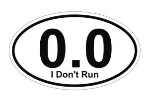 0.0 I don't run