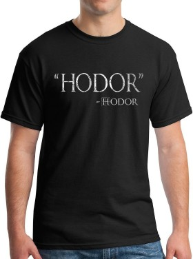 Hodor Hodor Quote Graphic-T